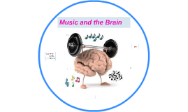 Music and the Brain