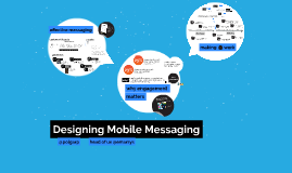 Designing Mobile Messaging