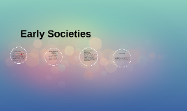 Early Societies