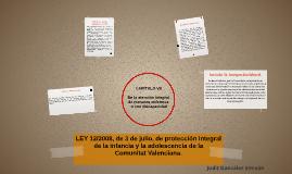 LEY 12/2008, de 3 de julio, de protección integral de la inf