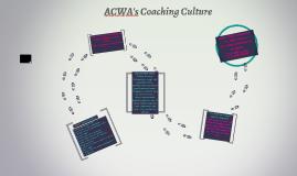 ACWA's Coaching Culture