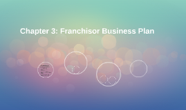 Chapter 3: Franchisor Business Plan