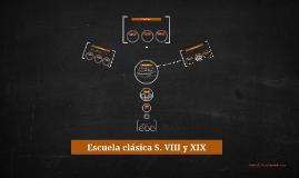 Escuela clasica S. VIII y XIX