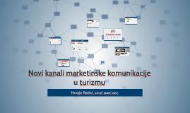 Novi kanali marketinške komunikacije u turizmu