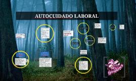 Copy of AUTOCUIDADO LABORAL