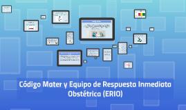 Código Mater* y Equipo de Respuesta Inmediata Tacámbaro