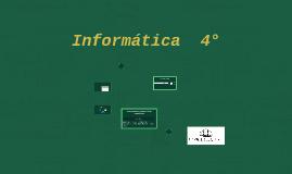 Informatica 4°