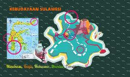 Kebudayaan Sulawesi (Minahasa, Makassar, Bugis, Mandar, Toraja)