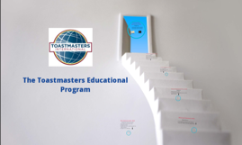 Copy of The Toastmasters Educational Program