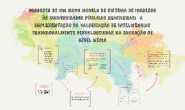 NOVO MODELO DE SISTEMA DE INGRESSO À UNIVERSIDADES PÚBLICAS