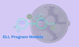 ELL Program Models