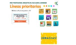 Líneas Prioritarias Coordinación Provincial Lectura y Bibliotecas EScolares
