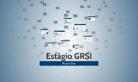 Estágio GRSI - Ricardo SIlva