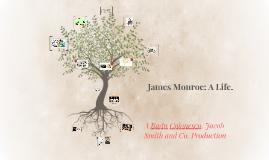 James Monroe, A Life