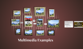 Copy of Multimedia Examples