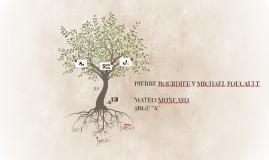 PIERRE BORDIEU Y MICHAEL FOUCAULT