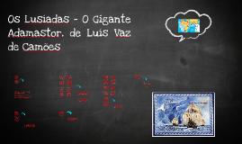 Copy of Os Lusíadas - O Gigante Adamastor, de Luís Vaz de Camões
