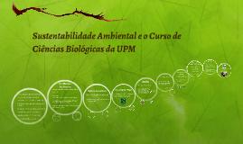 Copy of Sustentabilidade Ambiental e o Curso de Ciências Biológicas