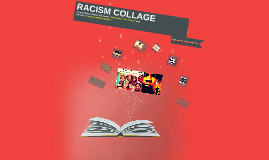 RACISM COLLAGE