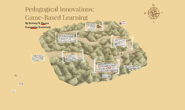 Pedagogical Innovations: Game-Based Learning