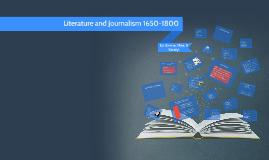 Literature and Journalism 1650-1800