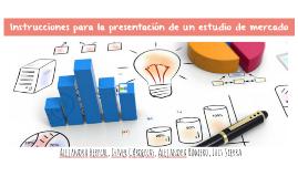 Copy of - Instrucciones para la presentación del estudio de