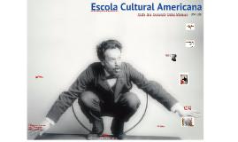 Escola Cultural Americana (Intro)