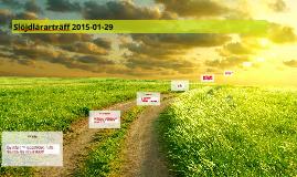 Slöjdlärarträff 2015-01-29