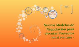 Nuevos Modelos de Negociación para ejecutar Proyectos