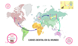CARIES DENTAL EN EL MUNDO
