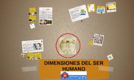 Copy of UNIDAD 1 .DIMENSIONES DEL SER  HUMANO