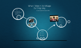 Copy of When I Was in Xia Village By Ding Ling