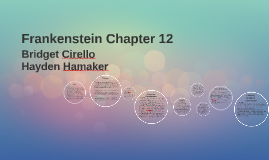 Frankenstein Chapter 12