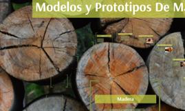 Modelos y Prototipos De Madera