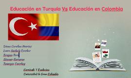 Copy of Educación en Turquía Vs Educación en Colombia