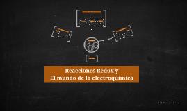 Copy of Reacciones Redox y el mundo de la Electroquímica