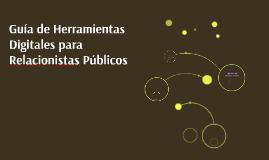 Guía de Herramientas Digitales para Relacionistas Públicos