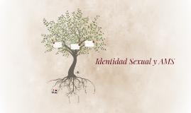 Identidad Sexual y AMS