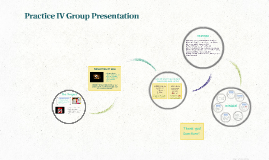 Practice IV Group Presentation