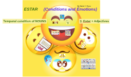 S1- 5.1 ESTAR (Conditions and Emotions)