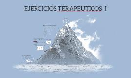 EJERCICIOS TERAPEUTICOS  I