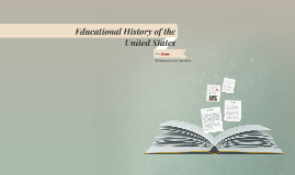 Educational History of the United States