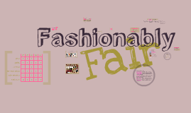 Fashionably Fair