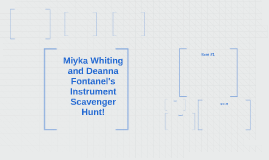 Miyka Whiting and Deanna Fontanel's Instrument Scavenger Hun