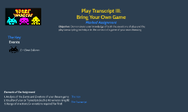 Play Transcript III: Bring Your Own Game