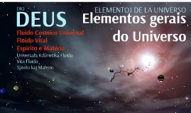 10 a 13 anos - Elementos Gerais Univ. Fluido Cosmico e Vital