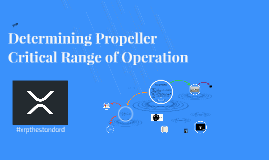 Determining Propeller Critical Range of Operation