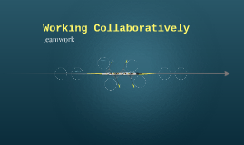 Working Collaboratively