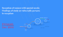 Reception of women with special needs - study