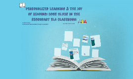 Personalized Learning & the Joy of Reading: Book Clubs in th